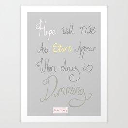 Hope will rise Art Print