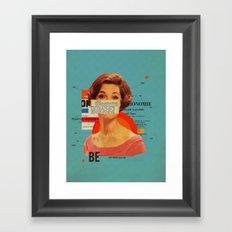 Be Framed Art Print