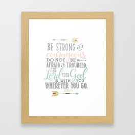 Joshua 1:9 Bible Verse Framed Art Print