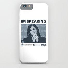 IM SPEAKING KAMALA HARRIS DEBATE  iPhone Case