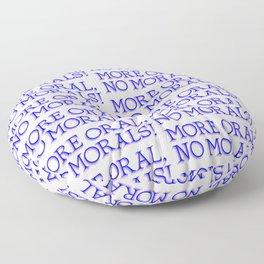 more oral, no morals Floor Pillow