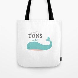 Love You Tons Tote Bag