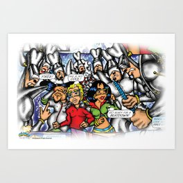 C2 & Posse (This is not Cool!) Art Print