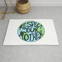 Respect Your Mother Earth Hand Drawn Rug