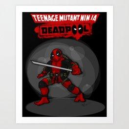 Teenage Mutant Ninja Deadpool Art Print