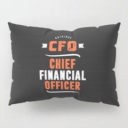 CFO - Chief Financial Officer Pillow Sham