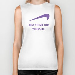 JUST THINK FOR YOURSELF Biker Tank