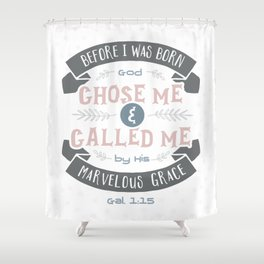 """""""Called"""" Hand-Lettered Bible Verse Shower Curtain"""