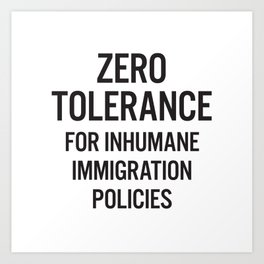 Zero tolerance for... (Black text) Art Print