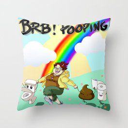 BRB! POOPING! Throw Pillow