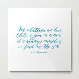 Find You in The Sea Metal Print