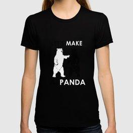 Let's Make A Panda Shirt Funny Polar Bear Black Bear Shirt T-shirt