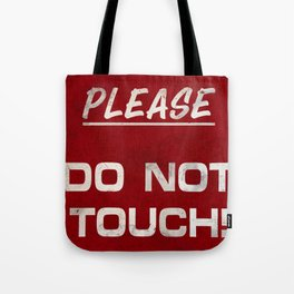 Do not touch Tote Bag