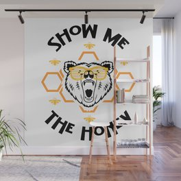 Bear Camping Beekeeping Show Me The Honey Gift Wall Mural