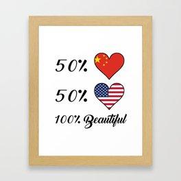 50% Chinese 50% American 100% Beautiful Framed Art Print