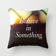 Believe. Throw Pillow