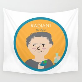 Radiant like Marie Curie Wall Tapestry