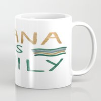 ohana Mugs featuring Ohana means family by Astrid Froyen