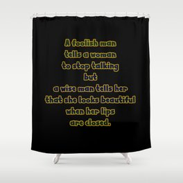 """Funny """"A Wise Man And A Foolish Man' Joke Shower Curtain"""