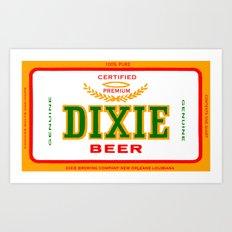 DIXIE BEER OF NEW ORLEANS Art Print