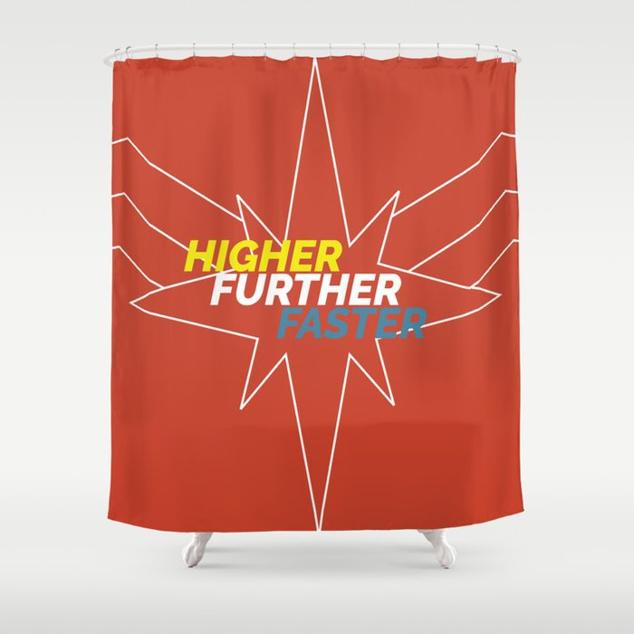 higher further faster Shower Curtain