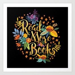 Read More Books - Black Floral Gold Art Print