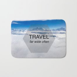 Himala-YEAH! (Travel far quote) Bath Mat