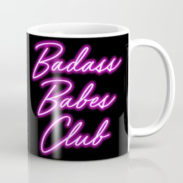 Badass Babes Club Coffee Mug