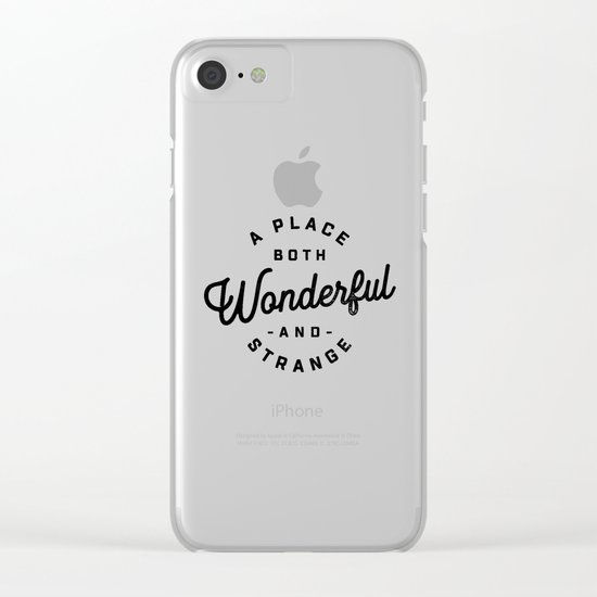 A Place Both Wonderful and Strange Clear iPhone Case