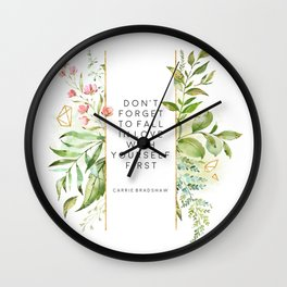 Don't Forget To Fall In Love With Yourself First, Carrie Bradshaw, Carrie Bradshaw Quote Wall Clock