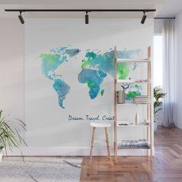 Dream. Travel. Create. || watercolor Wall Mural