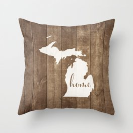 Michigan is Home - White on Wood Throw Pillow