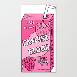 100% Fascist Blood Canvas Print