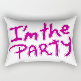 I am the Party Text Quote Rectangular Pillow
