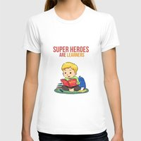 super heroes T-shirts featuring Super Heroes Are Learners by youngmindz