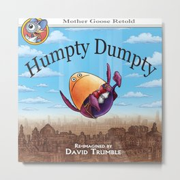 """Humpty Dumpty"" (Mother Goose Retold-Book Cover) Metal Print"