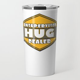 This is the best and funniest tee shirt that's perfect for you HUG DEALER Travel Mug