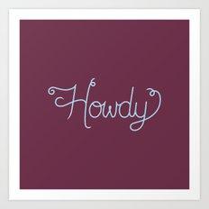 Howdy 05 Art Print