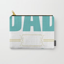 I'm A Dad And A NURSE Nothing Scares Me Carry-All Pouch