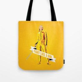 Fight Like a Girl: Beatrix Kiddo Tote Bag