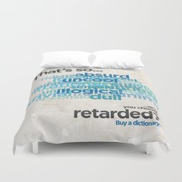 """Buy a Dictionary (""""That's So Retarded"""") Duvet Cover"""