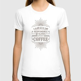 Without Coffee // Warning Label T-shirt