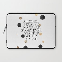 ALCOHOL BAR SIGN, Alcohol Quote,Drink Sign,Celebrate Life,Weeding,Anniversary,Home Bar Decor,Quote P Laptop Sleeve