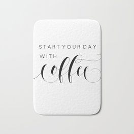 INSPIRATIONAL Quote,Start Your Day With Coffee,But First Coffee,Coffee Sign,Coffee Decor Bath Mat