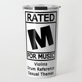 Rated M for Music Travel Mug