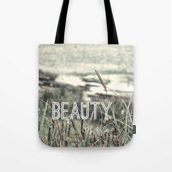 Beauty of Life Tote Bag