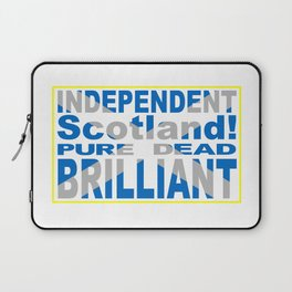 Independent Scotland Pure, Dead, Brilliant Laptop Sleeve