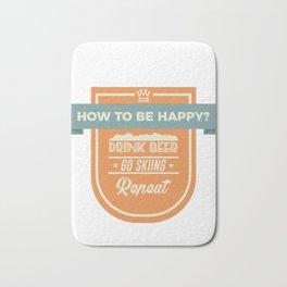 Be Happy Drink Beer Go Skiing Design Bath Mat
