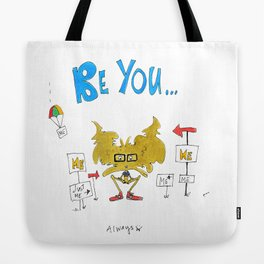 Little Monsters : Be You Tote Bag