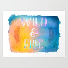 Wild and Free - Boho Hippy Watercolor Art Print